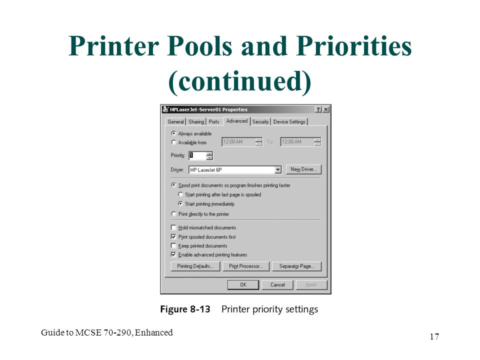 Guide to MCSE , Enhanced 17 Printer Pools and Priorities (continued)