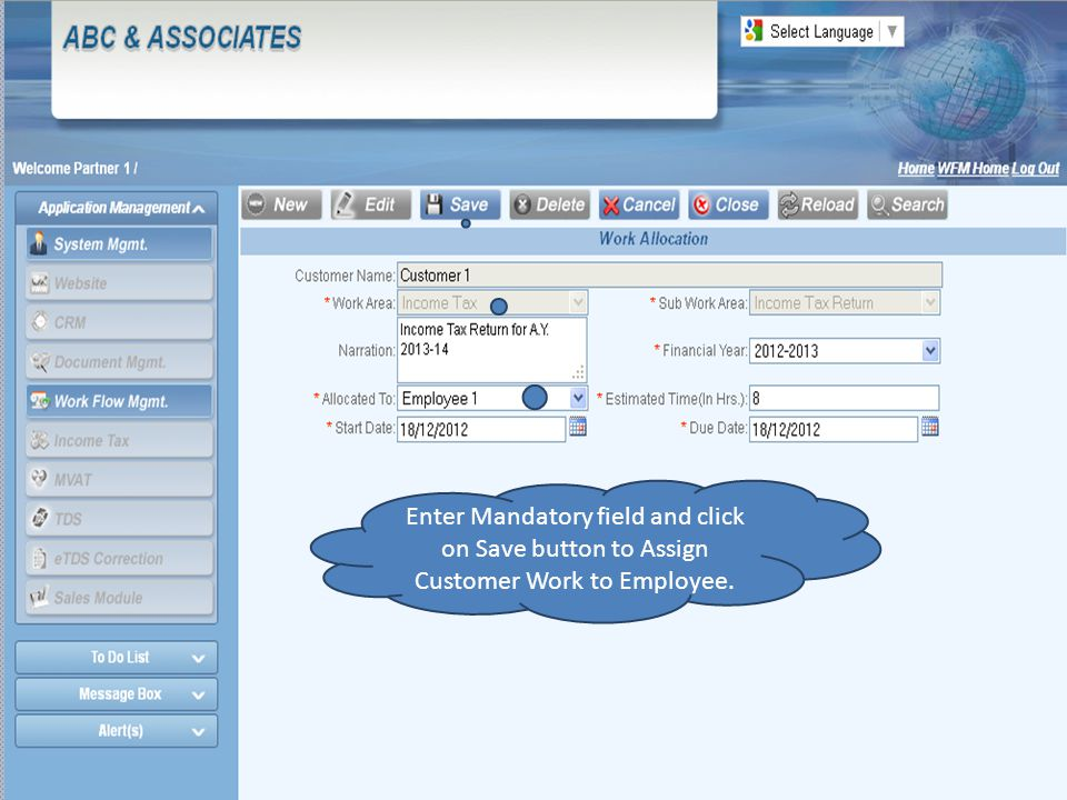 Enter Mandatory field and click on Save button to Assign Customer Work to Employee.