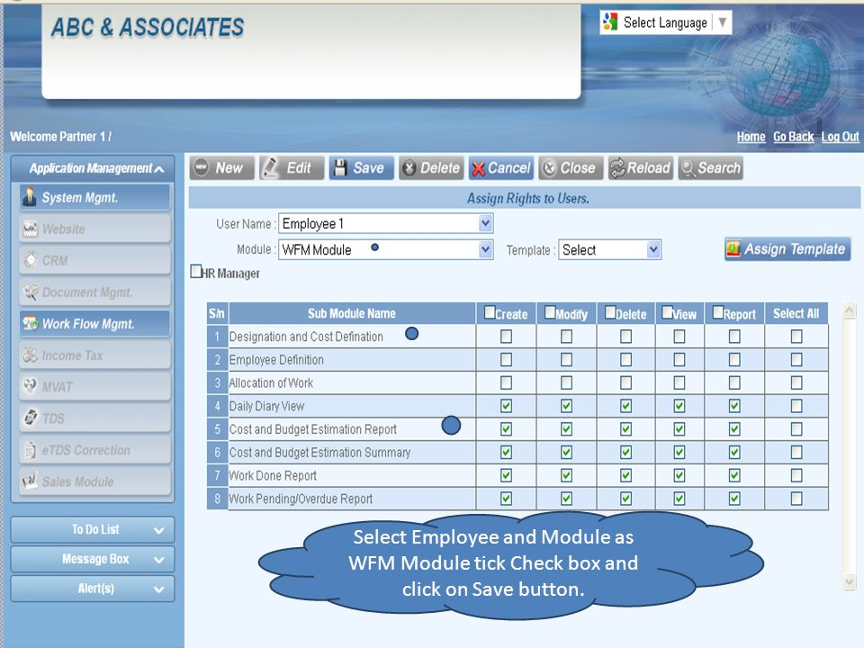 Select Employee and Module as WFM Module tick Check box and click on Save button.