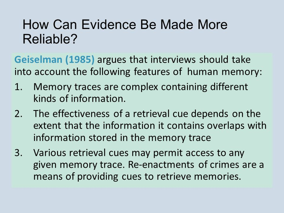 How Can Evidence Be Made More Reliable.