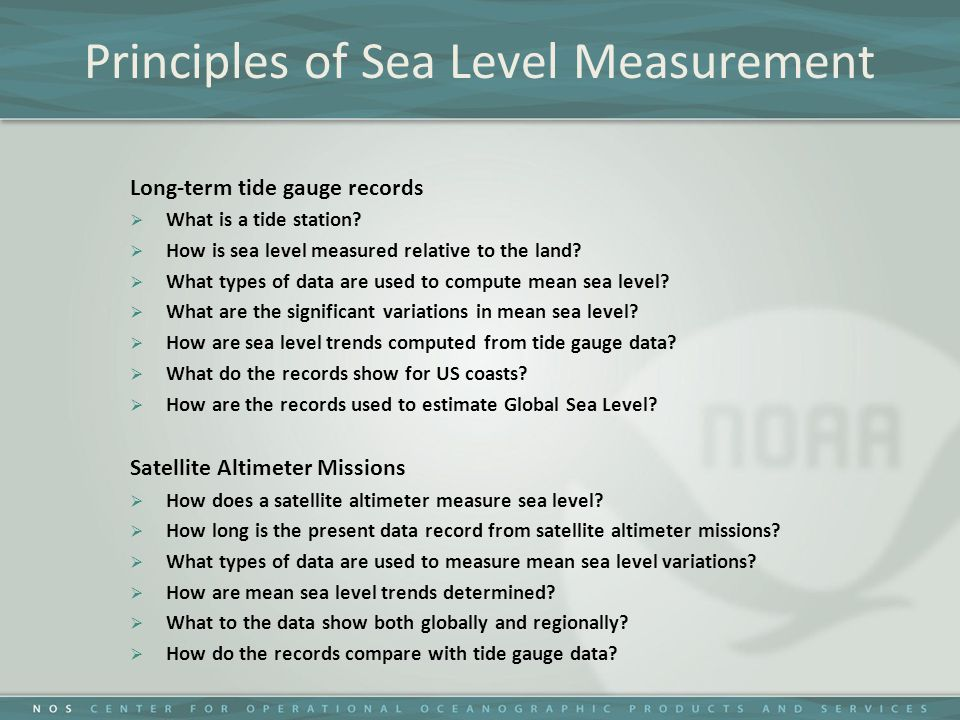 Principles of Sea Level Measurement Long-term tide gauge records  What is a tide station.