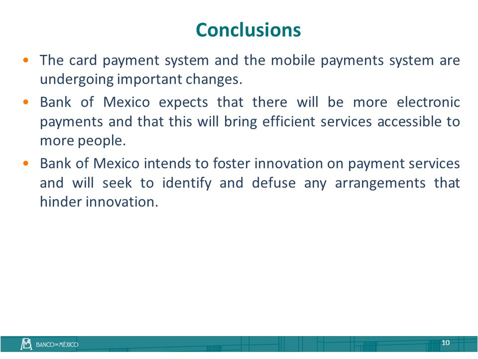 Conclusions The card payment system and the mobile payments system are undergoing important changes.