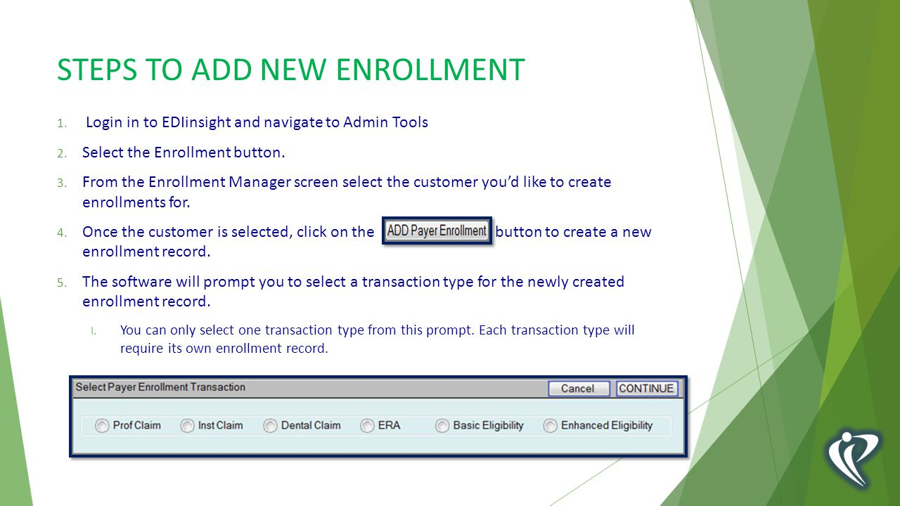 STEPS TO ADD NEW ENROLLMENT 1. Login in to EDIinsight and navigate to Admin Tools 2.