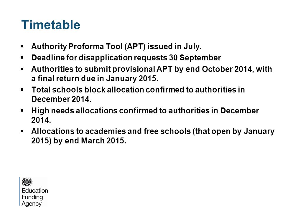 Timetable  Authority Proforma Tool (APT) issued in July.