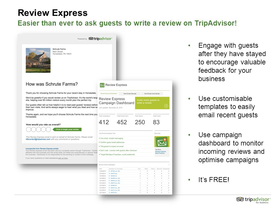 Review Express Easier than ever to ask guests to write a review on TripAdvisor.