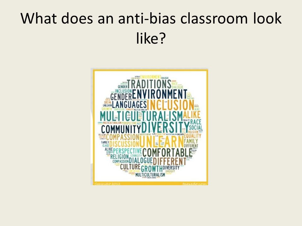 What does an anti-bias classroom look like?