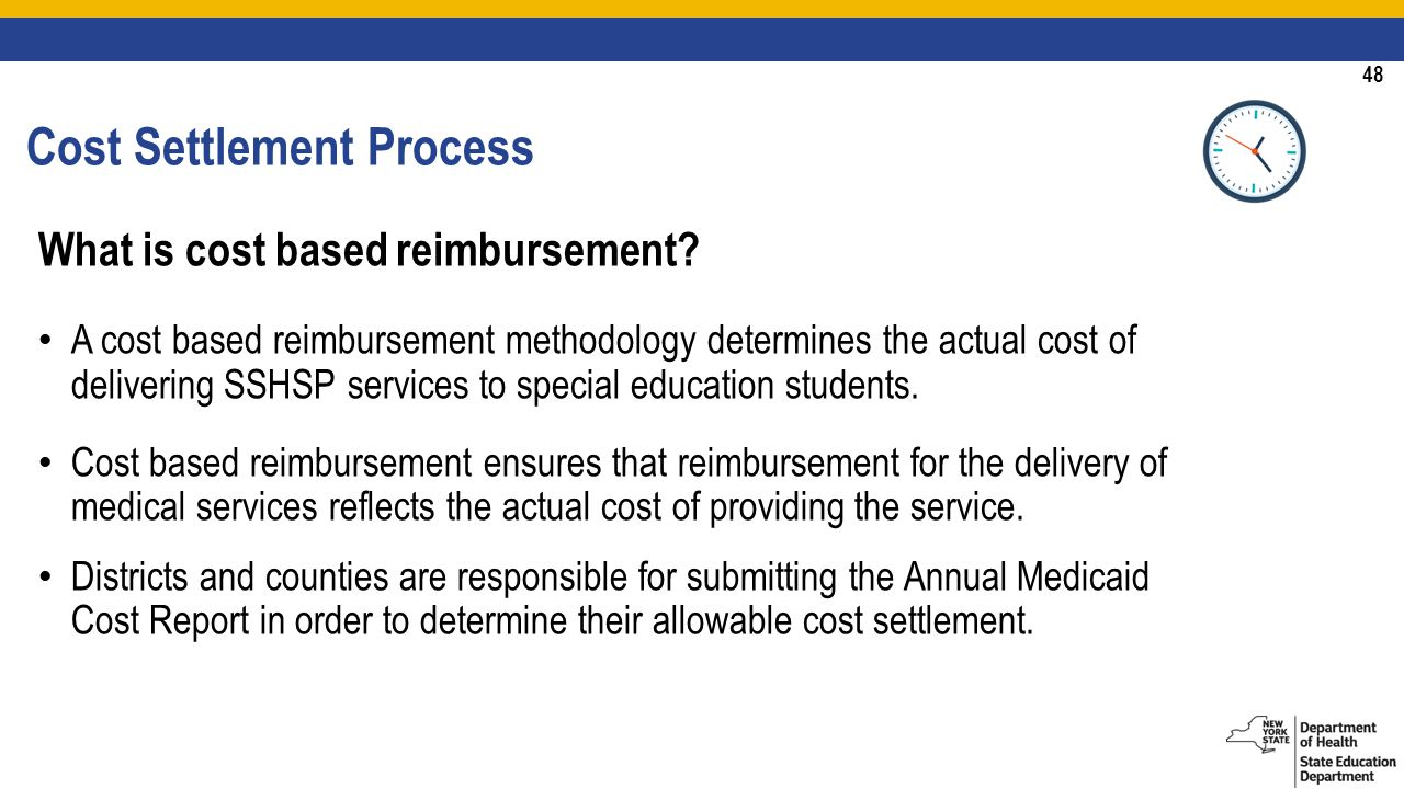 48 Cost Settlement Process What is cost based reimbursement.