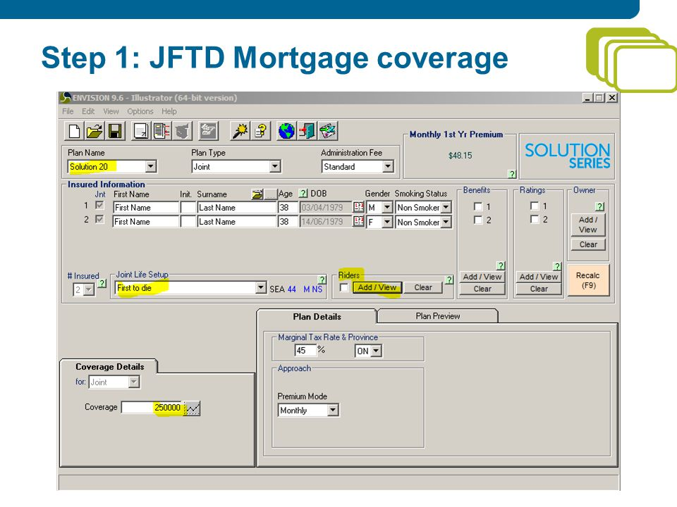 Step 1: JFTD Mortgage coverage