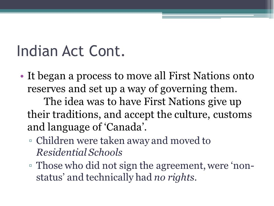 Indian Act Cont.