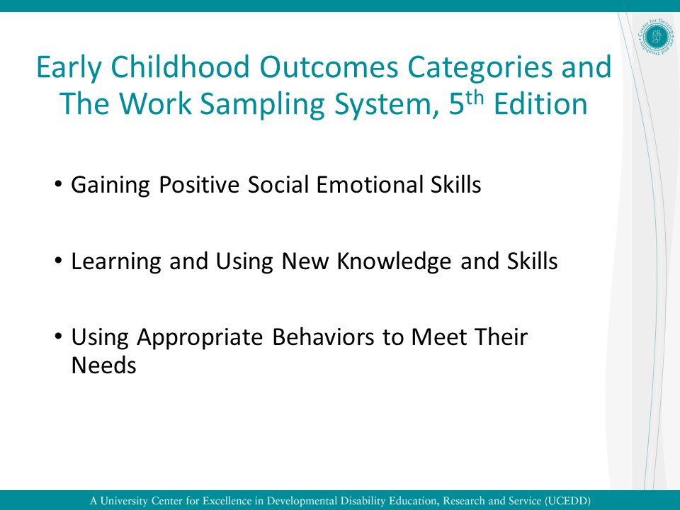 the 5 positive outcomes for children Outcome 5: connected a policy framework for improved outcomes for children and young people that is positive –.