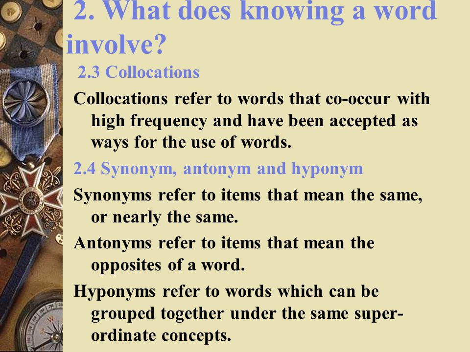 2. What does knowing a word involve.