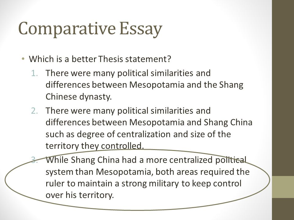 Comparative Essay Another Skill Historians Attempt To Master Is Comparative Essay  Which Is A Better Thesis