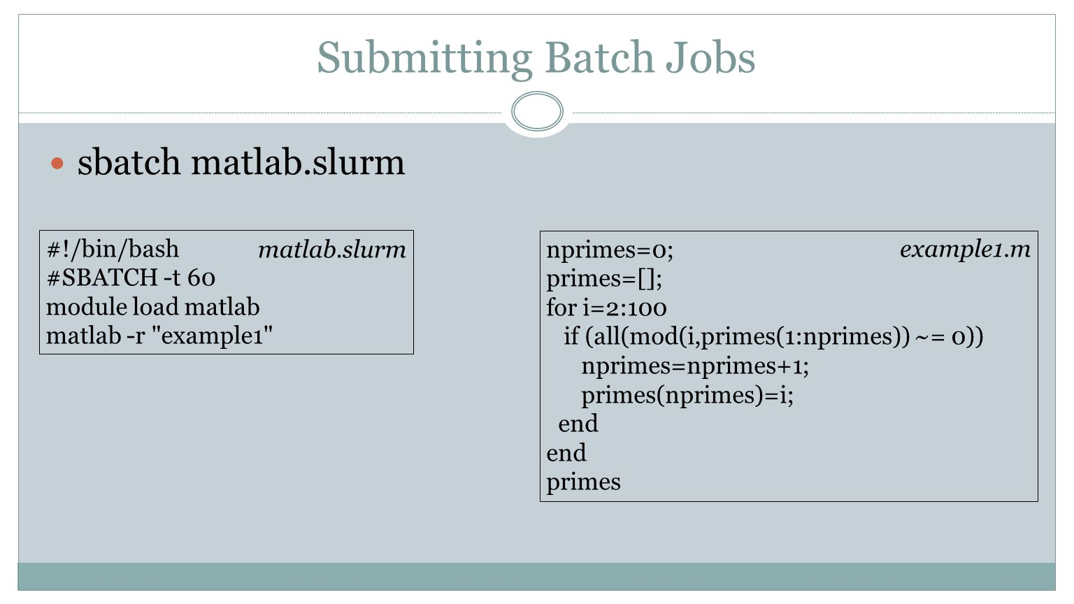 Submitting Batch Jobs sbatch R Batch Jobs