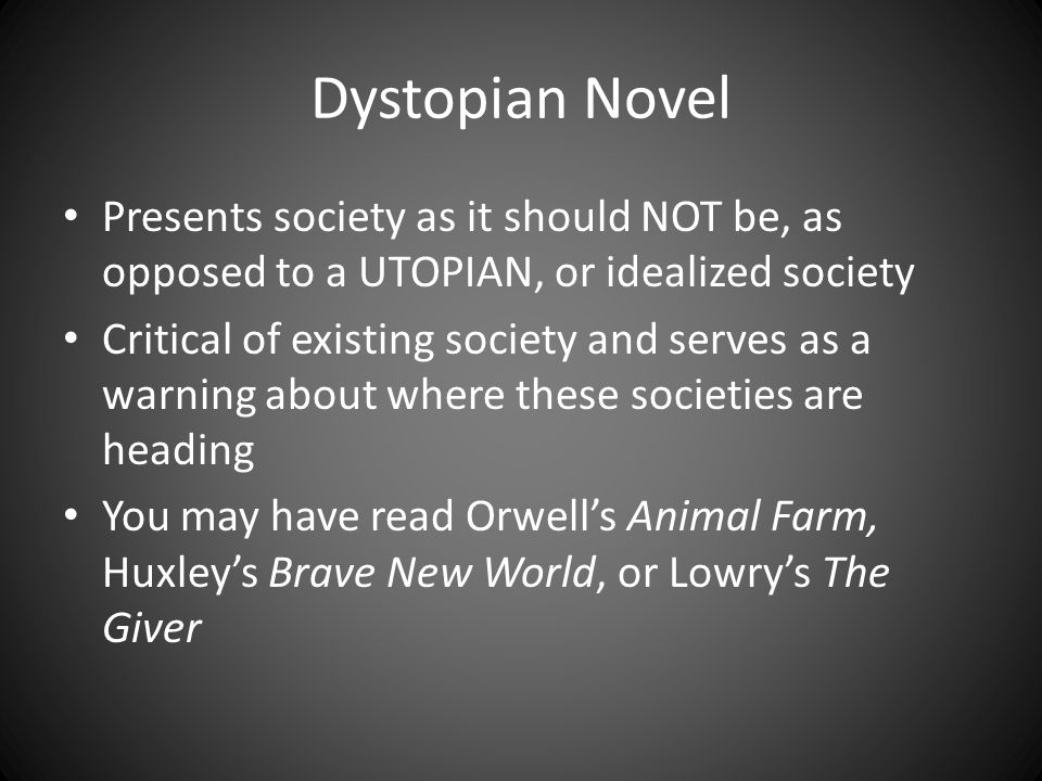 essay of dystopian societies 2 Sarah corbe sixth hour mrs hunter honors english 11 the characteristics of a dystopian society are, on the outside, everything we imagine as a perfect society there is no violence, hatred, or chaos.