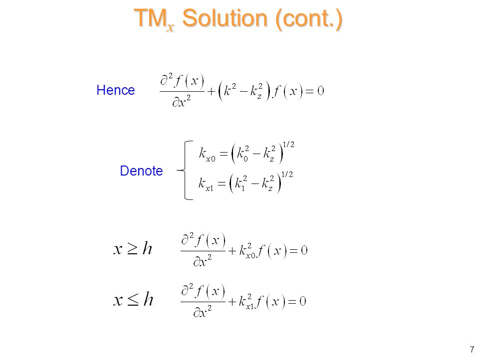 Hence Denote TM x Solution (cont.) 7