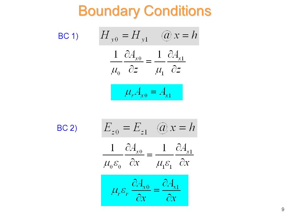 Boundary Conditions BC 1) BC 2) 9