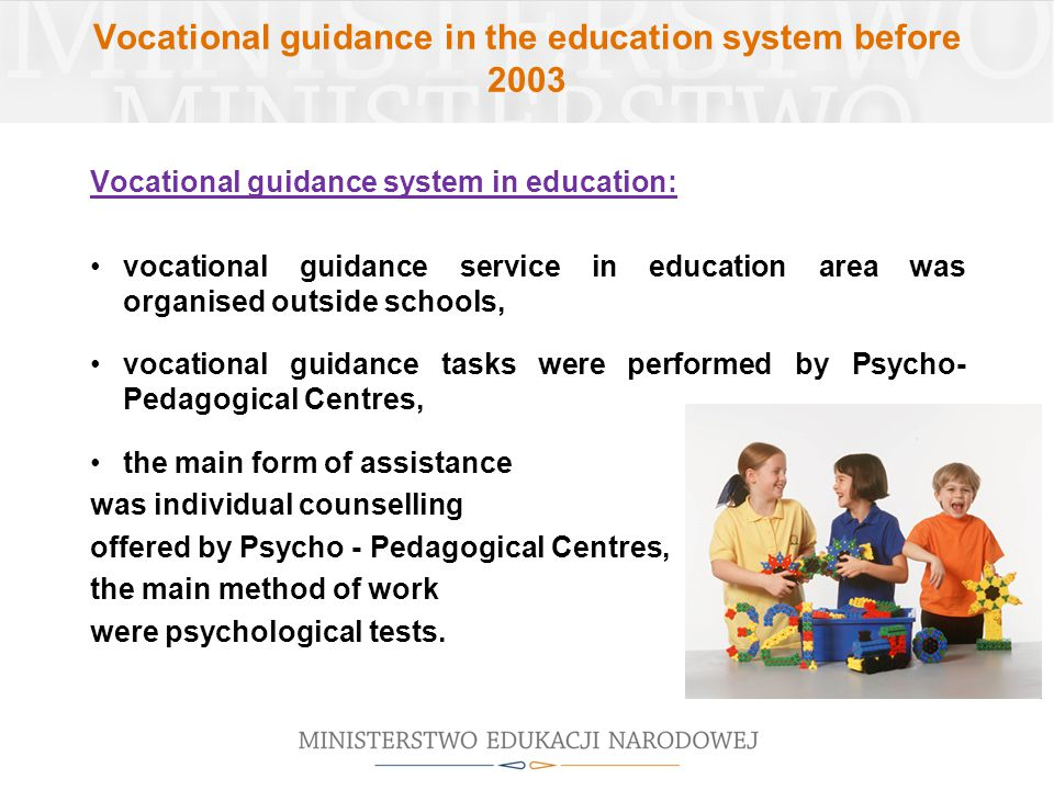 Vocational guidance in the education system r. Ministry of ...