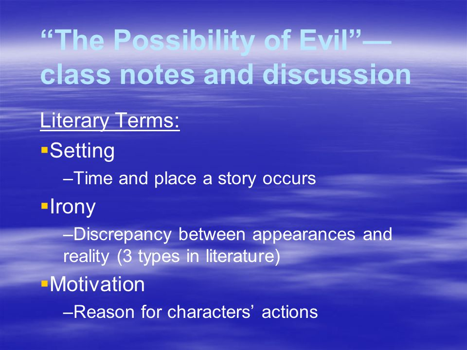 The possibility of evil essay
