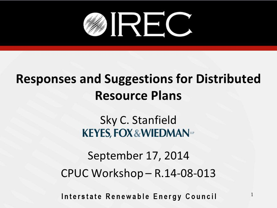 Responses and Suggestions for Distributed Resource Plans Sky C.