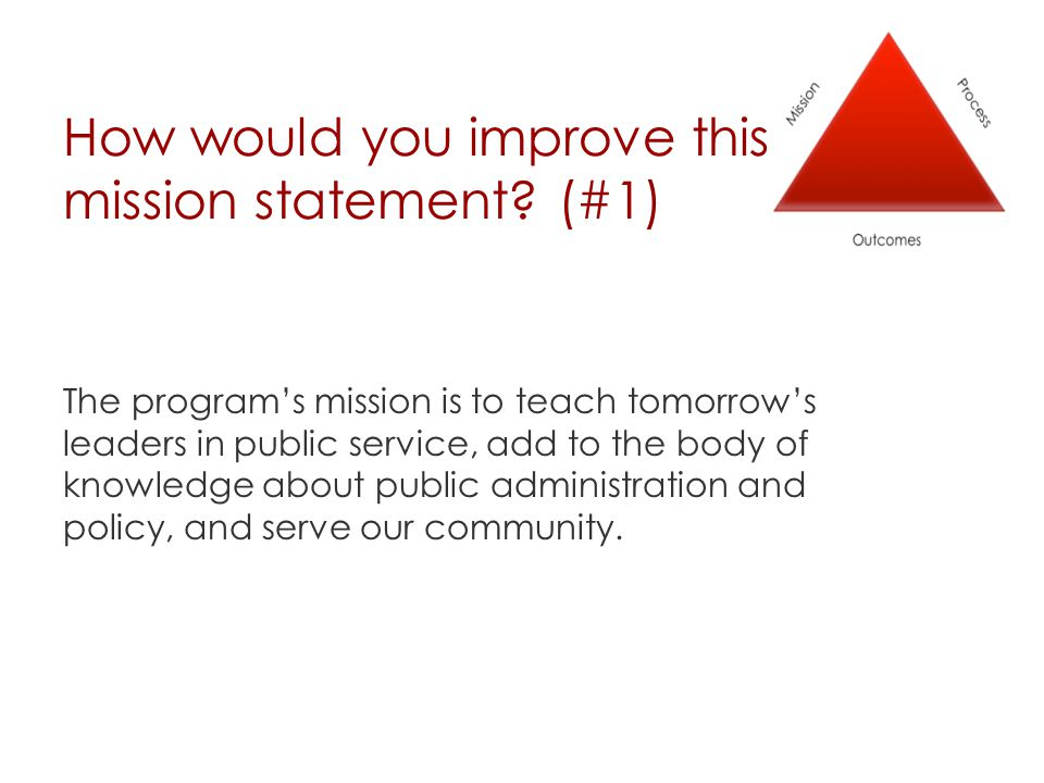 How would you improve this mission statement.