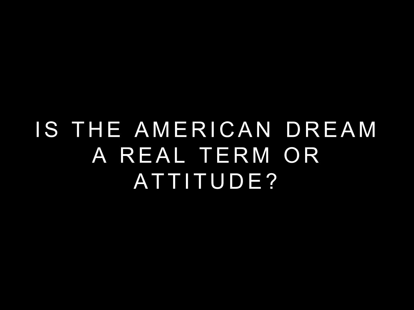 Is There an American Dream?