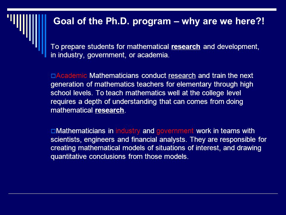 Goal of the Ph.D. program – why are we here .