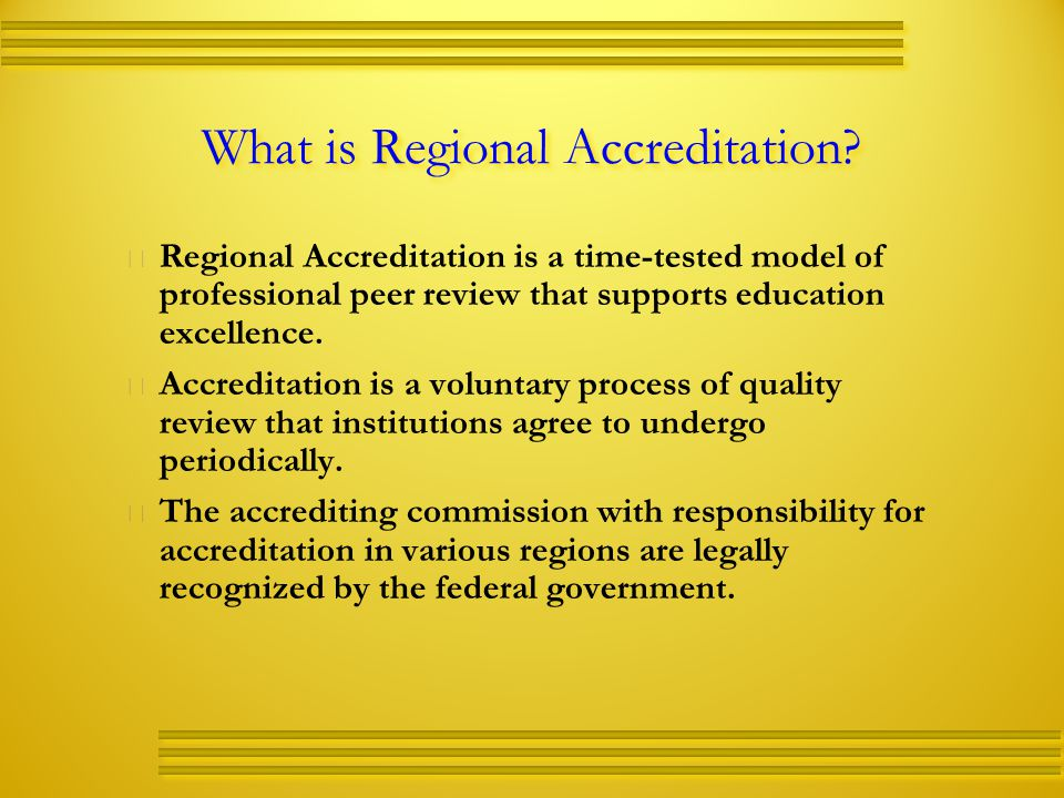 What is Regional Accreditation.