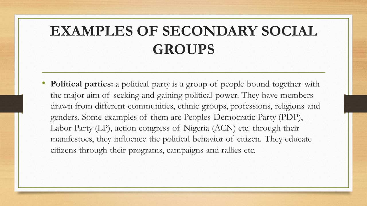 Political parties: a political party is a group of people bound together with the major aim of seeking and gaining political power. They have members