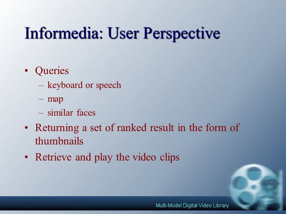 What is Informedia™ .