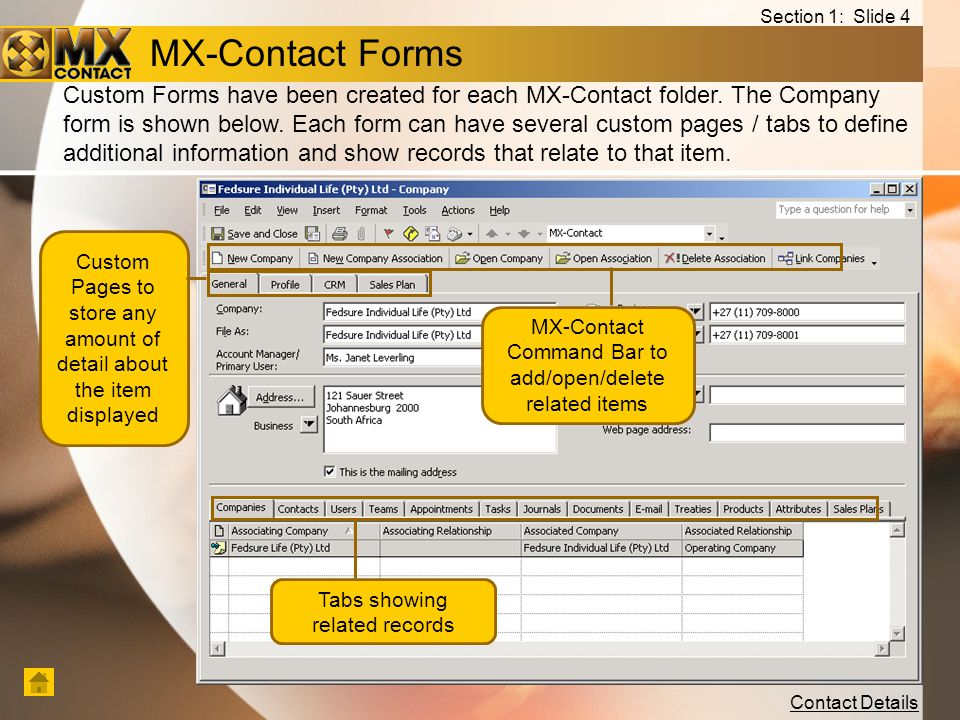 Contact Details MX-Contact Forms Custom Forms have been created for each MX-Contact folder.