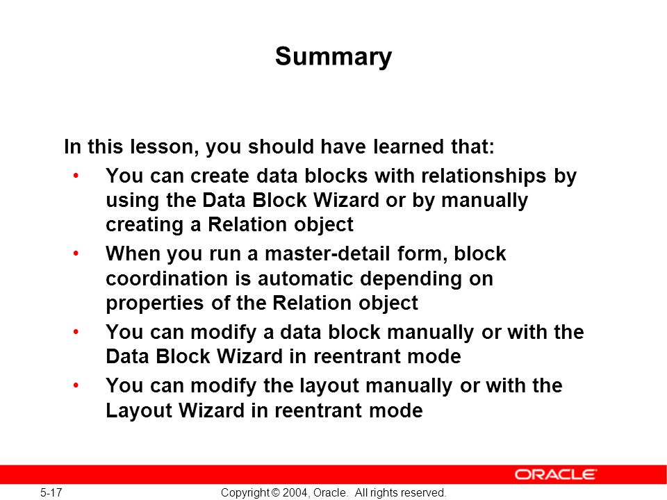 5-17 Copyright © 2004, Oracle. All rights reserved.