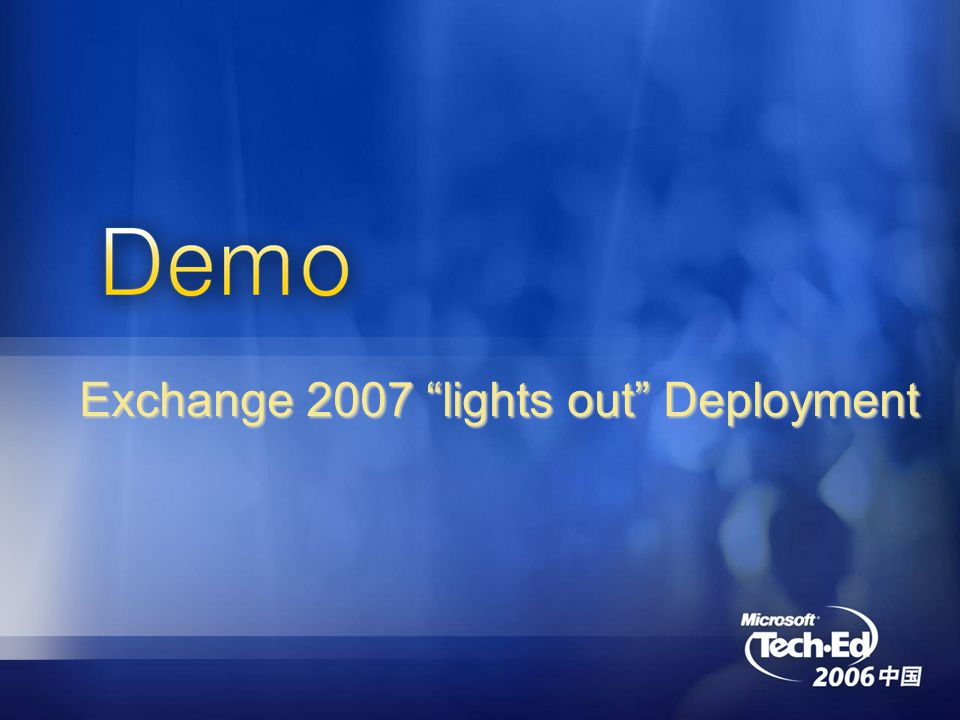 Exchange 2007 lights out Deployment
