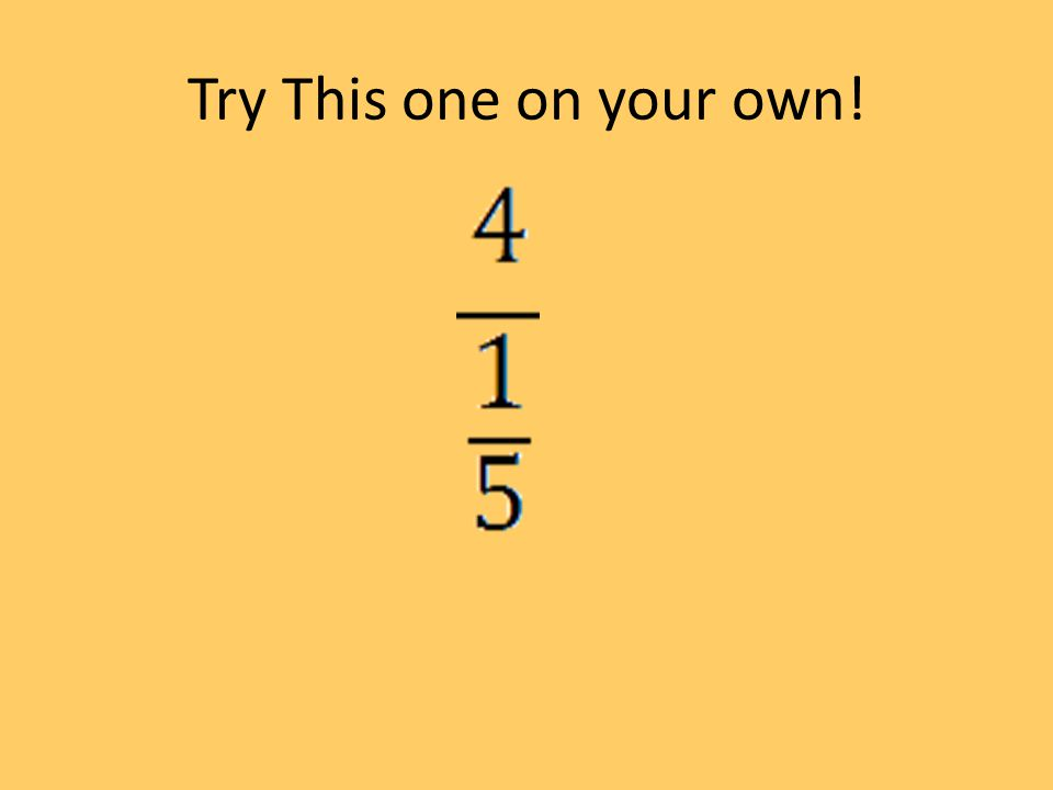 Try This one on your own!