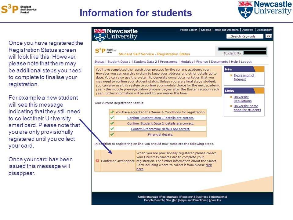 Information for students Once you have registered the Registration Status screen will look like this.