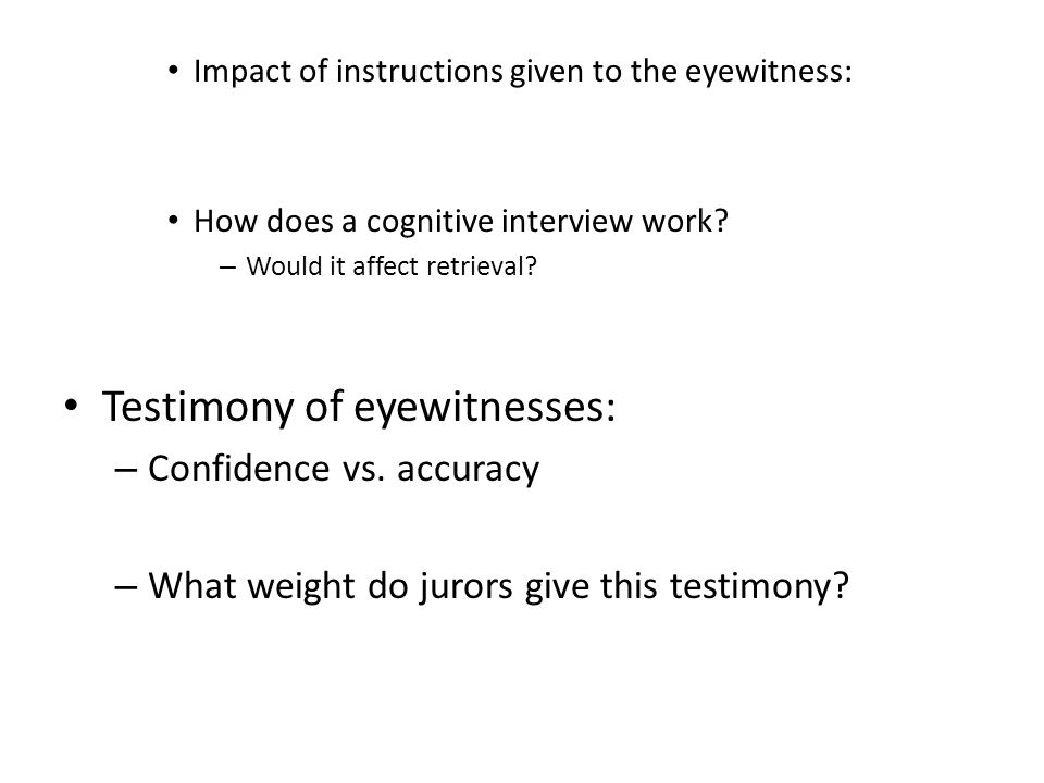 Impact of instructions given to the eyewitness: How does a cognitive interview work.