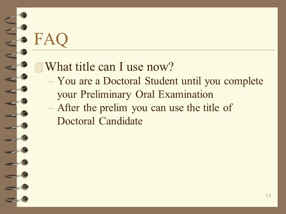 14 FAQ 4 What title can I use now.