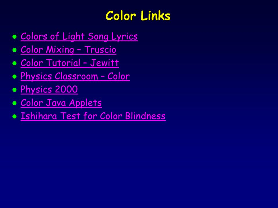Lyric color purple lyrics : Color & Vision. Parts of the Eye l 3 types of cones in retina l ...