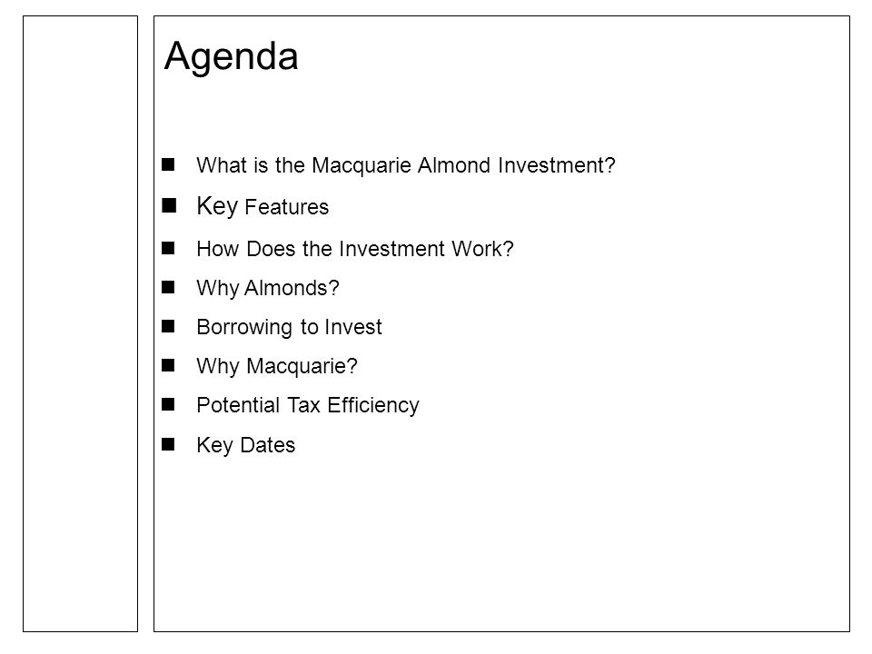 What is the Macquarie Almond Investment. Key Features How Does the Investment Work.
