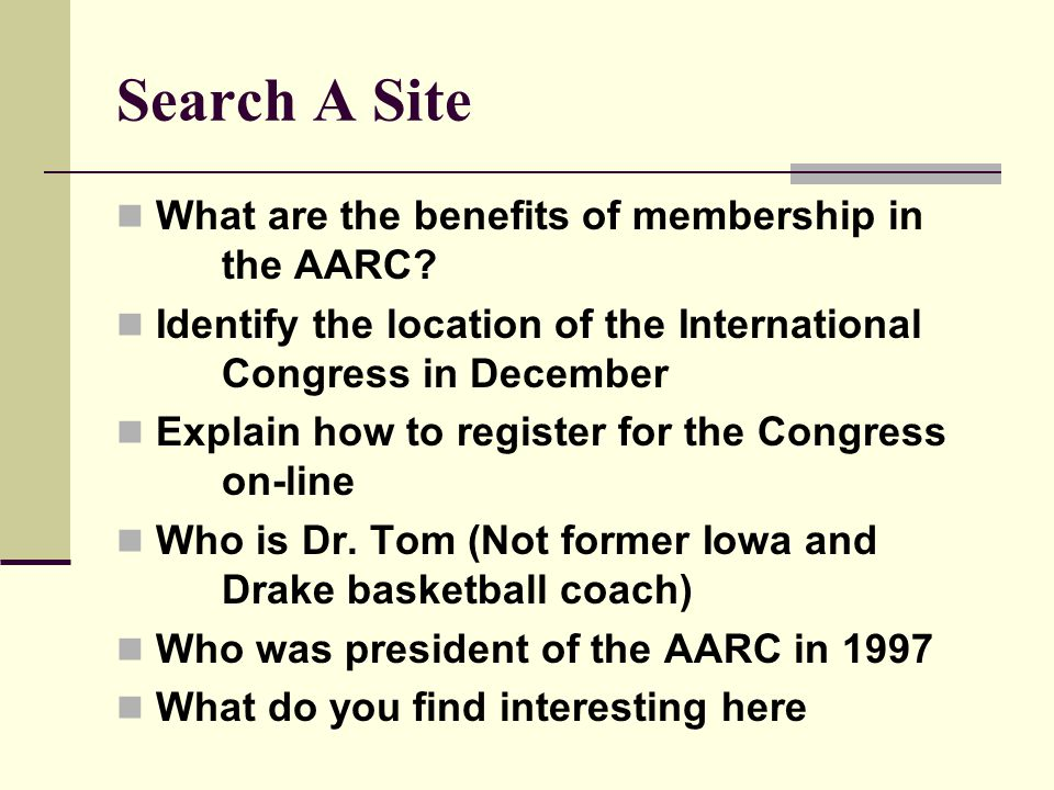 Search A Site What are the benefits of membership in the AARC.