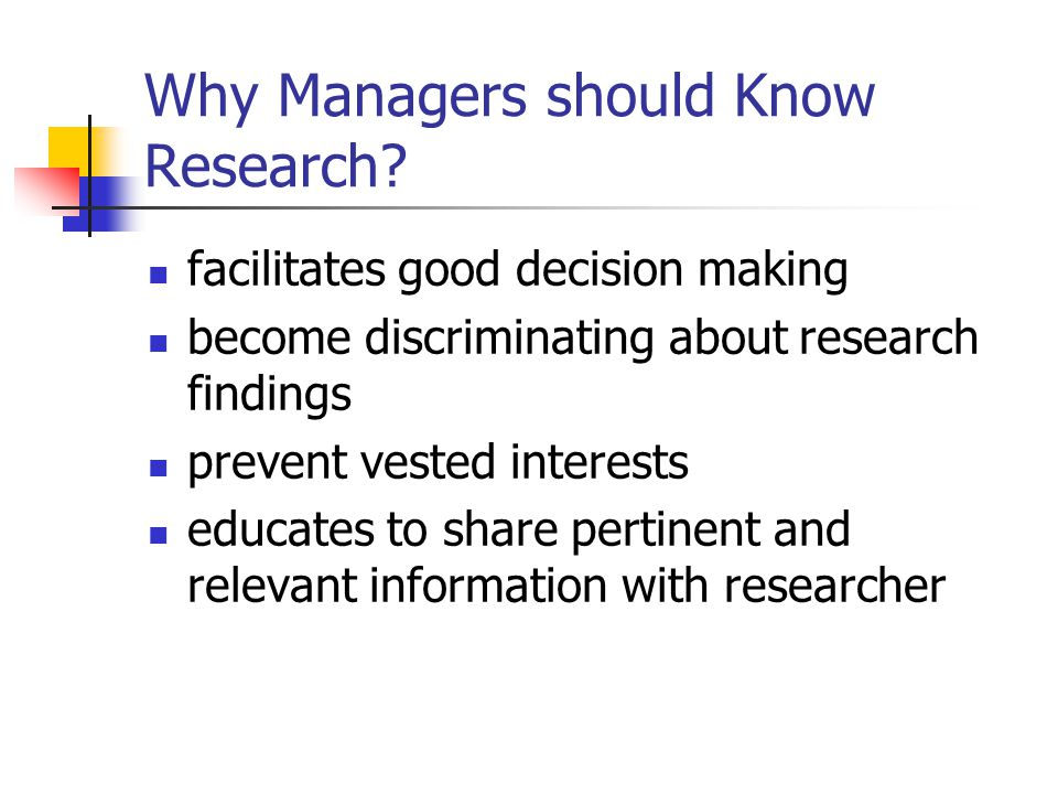 Why Managers should Know Research.