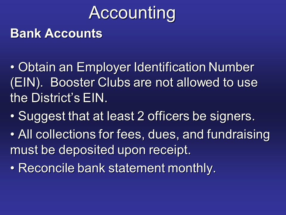 Accounting Bank Accounts Obtain an Employer Identification Number (EIN).