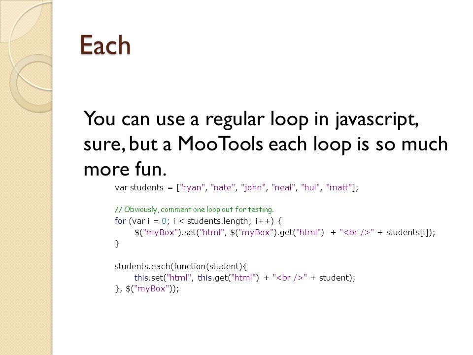 """MooTools A Web Developer Experience. JavaScript != Java """"Java and ..."""