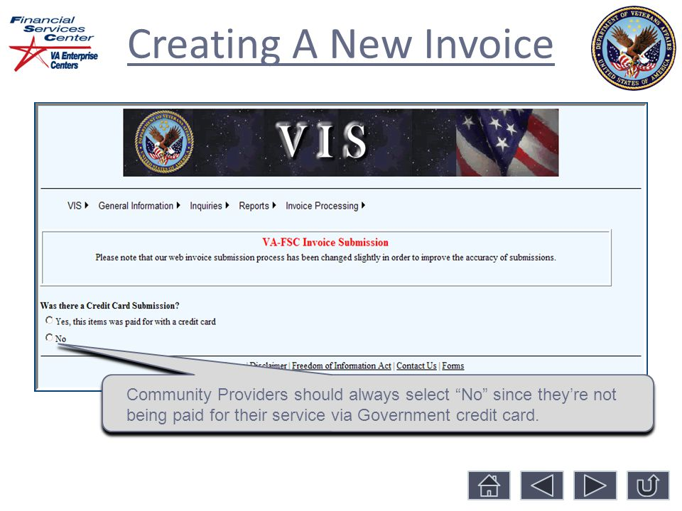 Creating A New Invoice Community Providers should always select No since they're not being paid for their service via Government credit card.