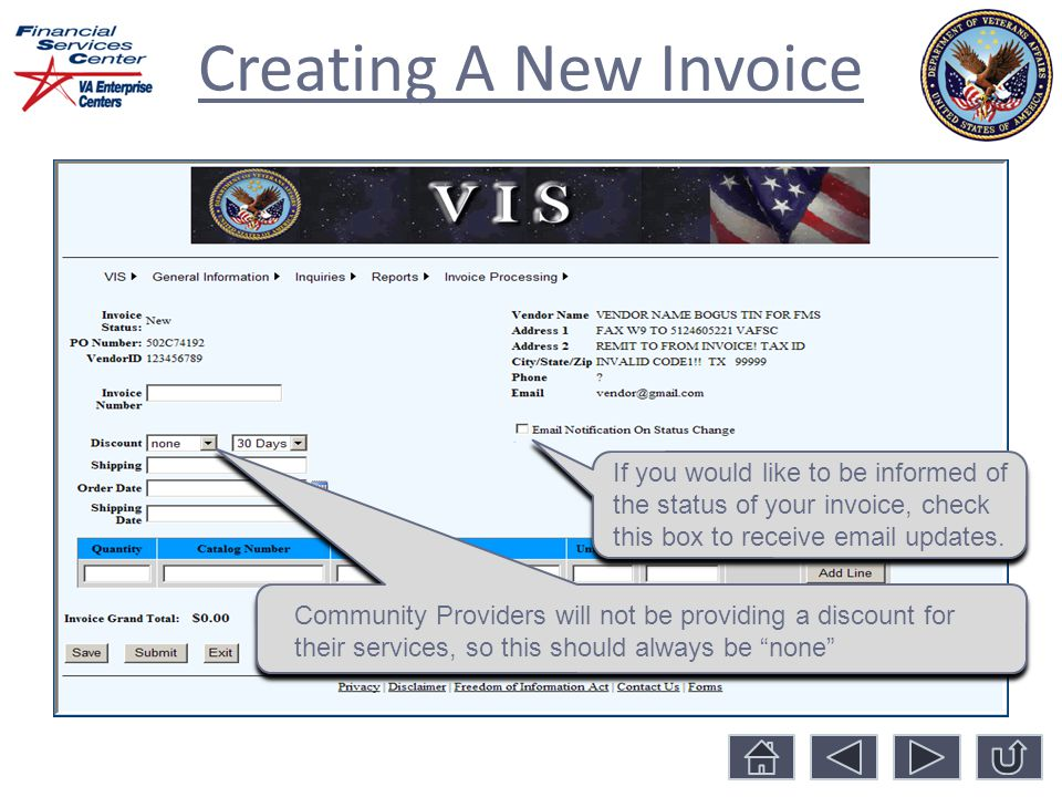 Creating A New Invoice Community Providers will not be providing a discount for their services, so this should always be none If you would like to be informed of the status of your invoice, check this box to receive  updates.