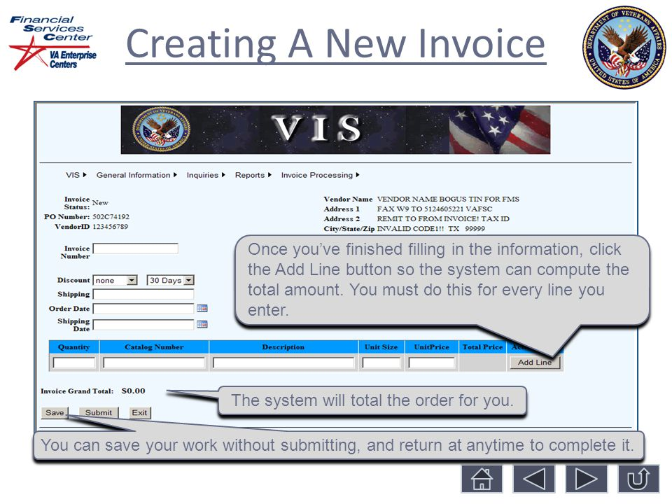 Creating A New Invoice The system will total the order for you.