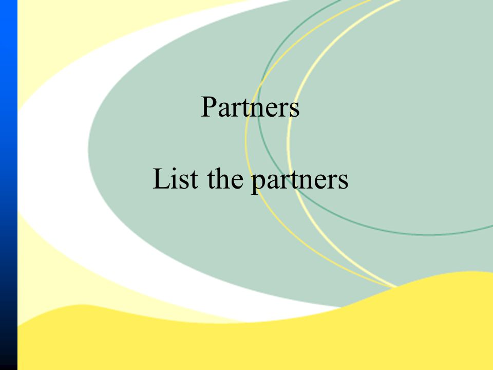 Partners List the partners