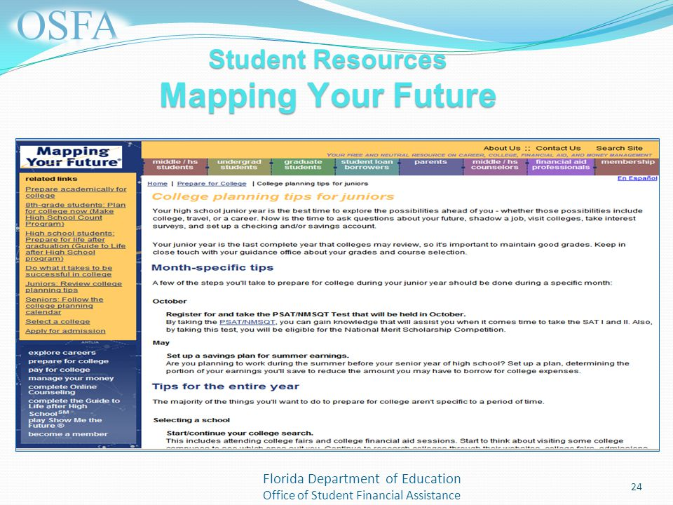 Florida Department of Education Office of Student Financial Assistance Student Resources Mapping Your Future 24