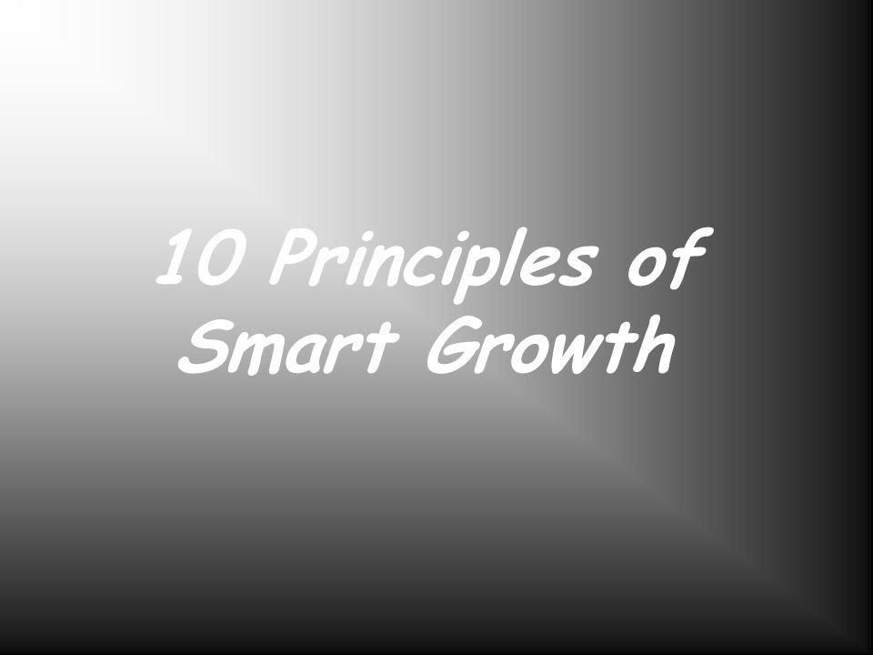 10 Principles of Smart Growth