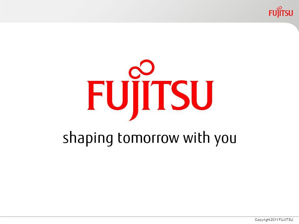 Copyright 2011 FUJITSU