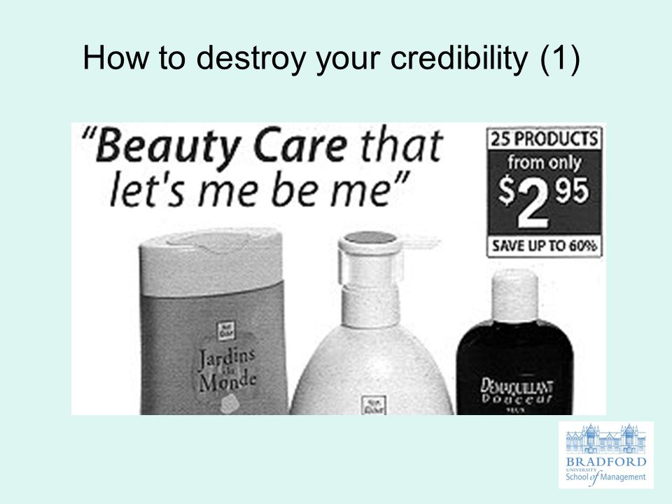 How to destroy your credibility (1)